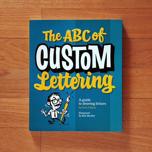 Libro de Iván Castro, The ABC of custom lettering