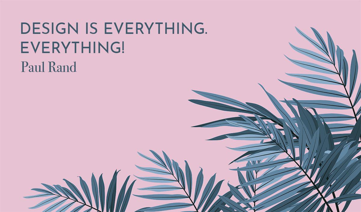Frase de Paul Rand sobre fondo rosa y hojas de palmera
