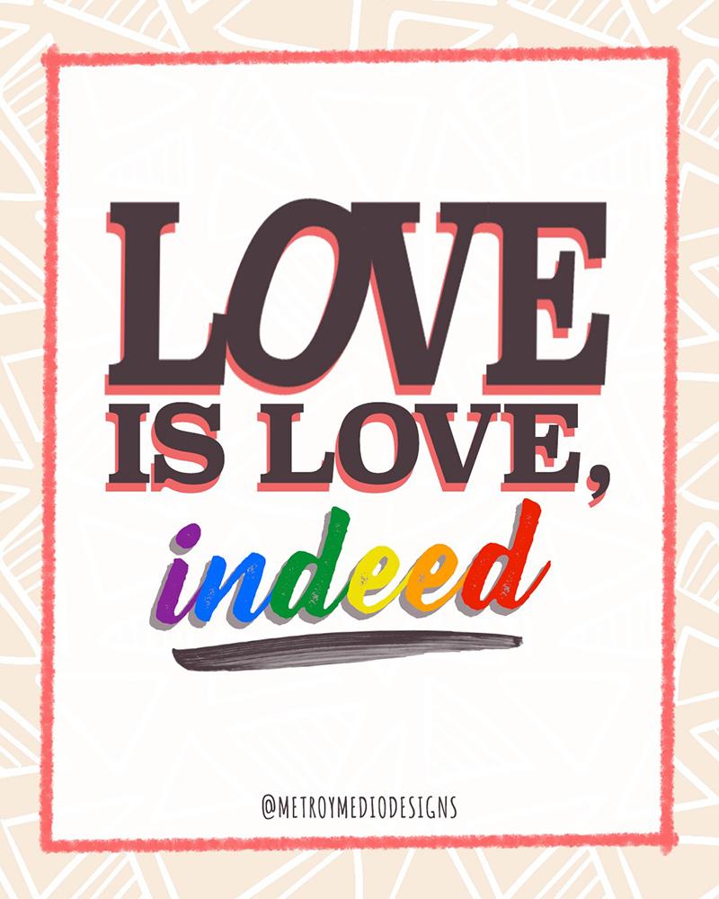 Lettering y composición tipográfica de Love is love, indeed. Con inspiración basada en la obra de Robert indiana.
